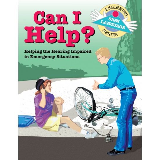 Can I Help?: Beginning Sign Language Series