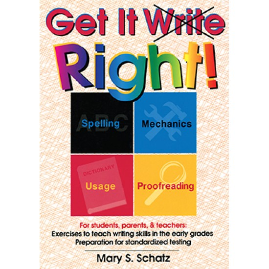 Get It Write Right: Straightforward English Grammar & Writing