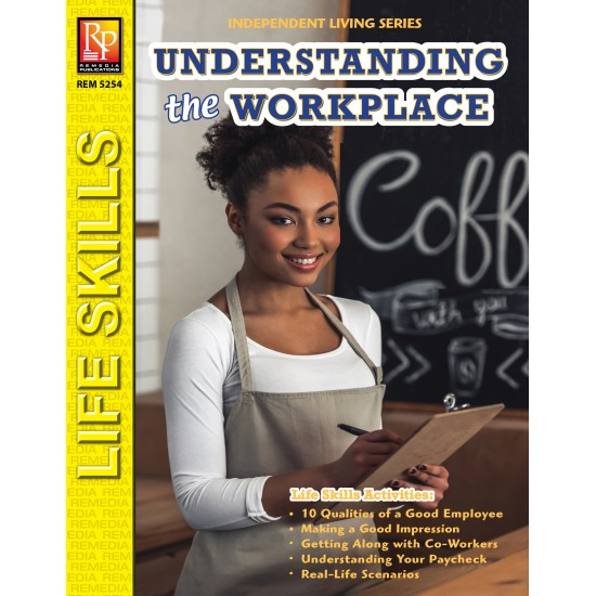 Independent Living: Understanding The Workplace