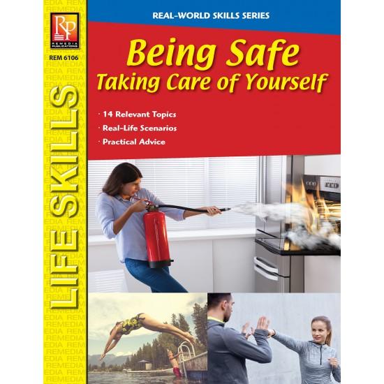 Real-World Skills: Being Safe