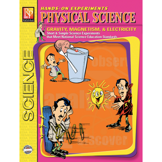 Hands-On Experiments: Physical Science (Gravity, Magnets, & Electricity)