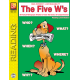 The Five W's (Reading Level 5)