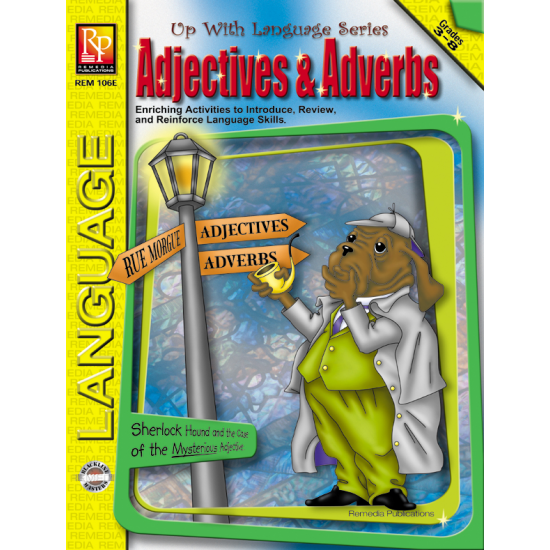 Up With Language Series: Adjectives & Adverbs