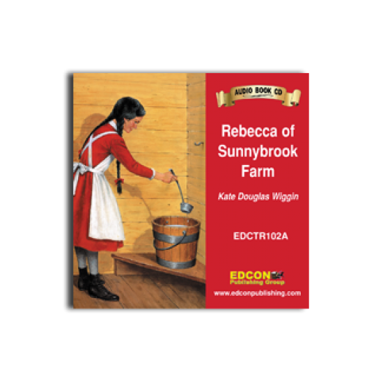 High-Interest/Low Readability Classics: Rebecca of Sunnybrook Farm Audio CD