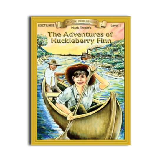 High-Interest/Low Readability Classics: The Adventures of Huckleberry Finn