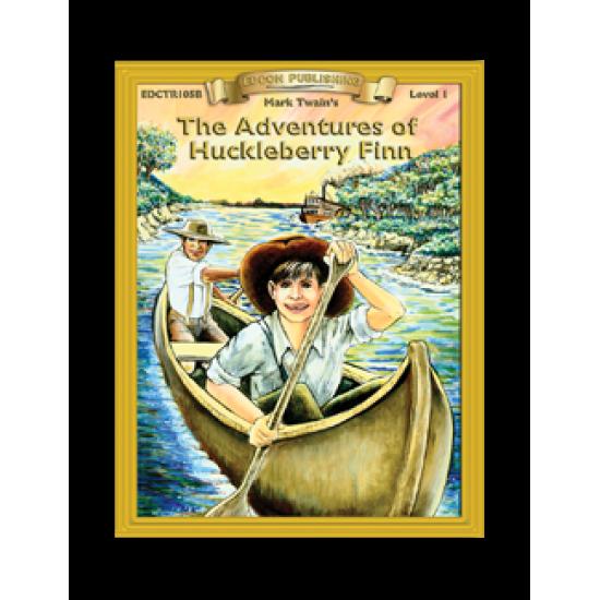 High-Interest/Low Readability Classics: The Adventures of Huckleberry Finn