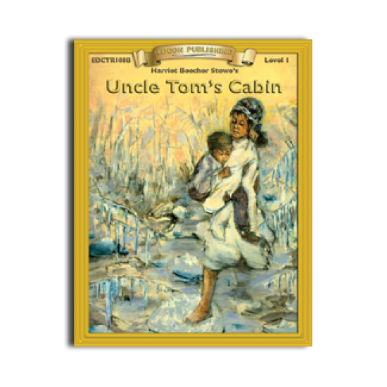 High-Interest/Low Readability Classics: Uncle Tom's Cabin