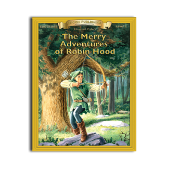 High-Interest/Low Readability Classics: The Merry Adventures of Robin Hood