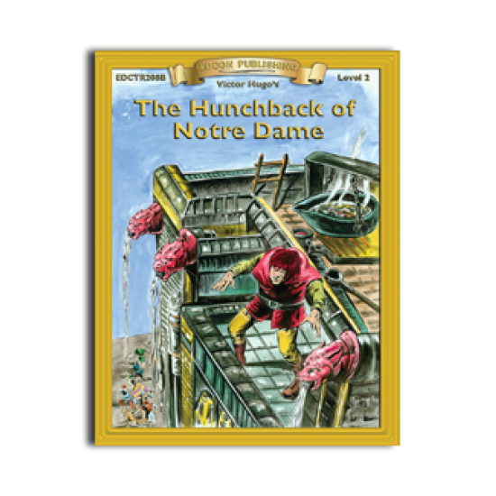 High-Interest/Low Readability Classics: The Hunchback of Notre Dame