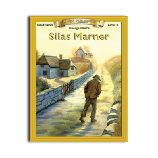 High-Interest/Low Readability Classics: Silas Maner
