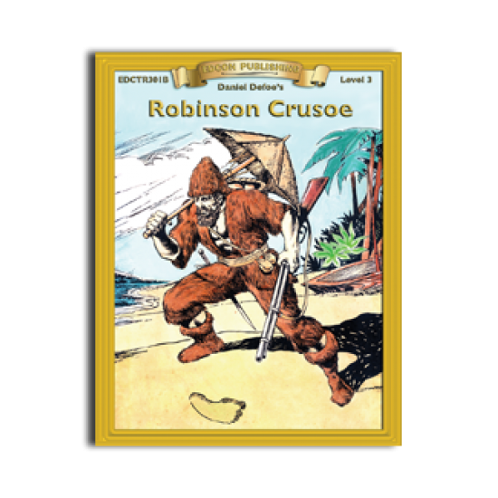 High-Interest/Low Readability Classics: Robinson Crusoe