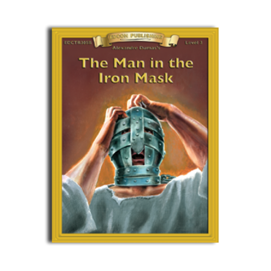 High-Interest/Low Readability Classics: The Man in the Iron Mask