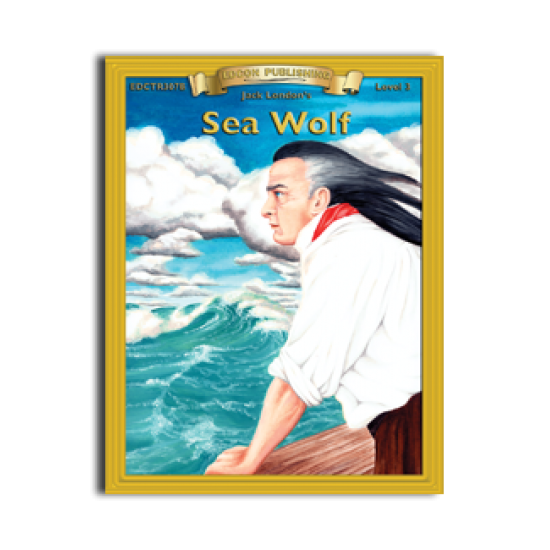 High-Interest/Low Readability Classics: Sea Wolf