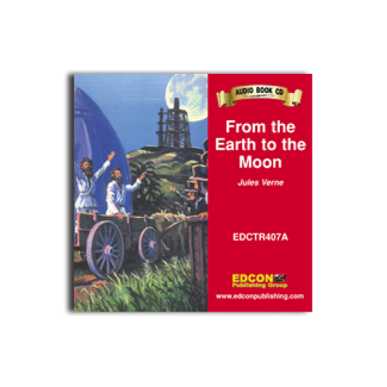 High-Interest/Low Readability Classics: From the Earth to the Moon Audio CD
