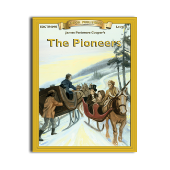 High-Interest/Low Readability Classics: The Pioneers