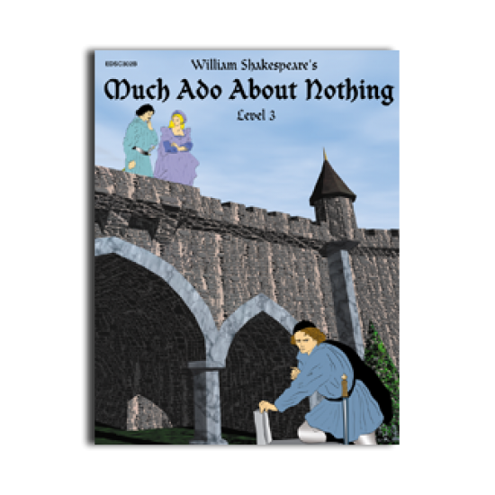 Easy Reading Shakespeare: Much Ado About Nothing
