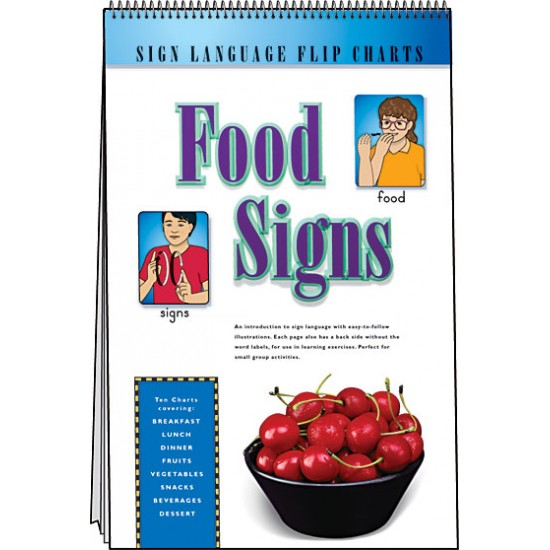 Food Signs: Sign Language Flip Chart