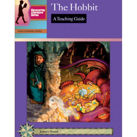 The Hobbit: Discovering Literature Teaching Guide