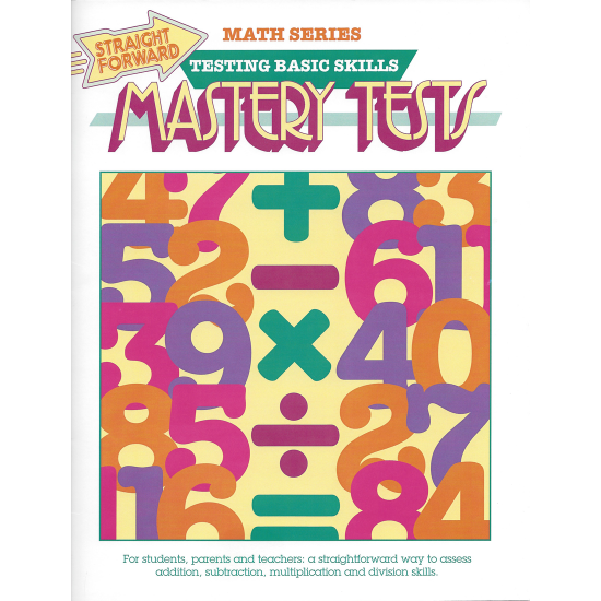 Mastery Tests: Straight Forward Math Series