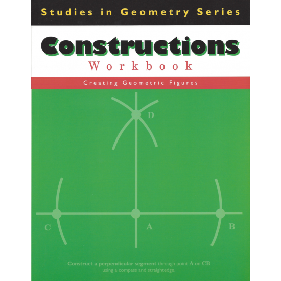Constructions: Studies in Geometry Series
