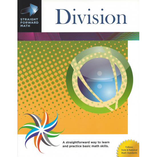 Division: Straight Forward Math Series