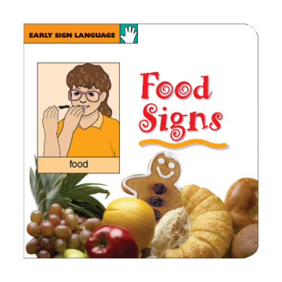 Food Signs: Early Sign Language Board Book