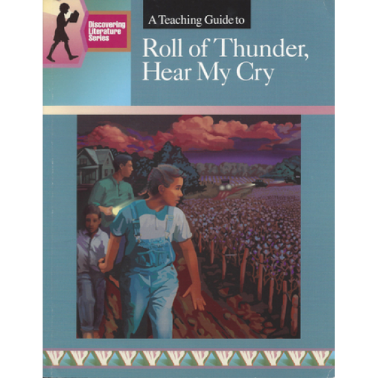 Roll of Thunder Hear My Cry: Discovering Literature Teaching Guide
