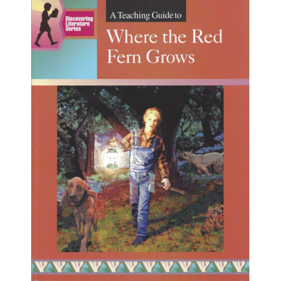 Where the Red Fern Grows: Discovering Literature Series