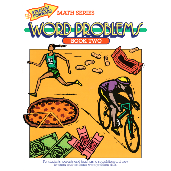 Word Problems Multiplication & Division: Straight Forward Math Series (Book 2)