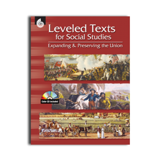 Leveled Texts for Social Studies - Expanding & Preserving the Union