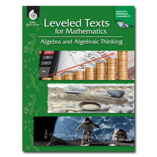 Leveled Texts for Mathematics: Algebra & Algebraic Thinking