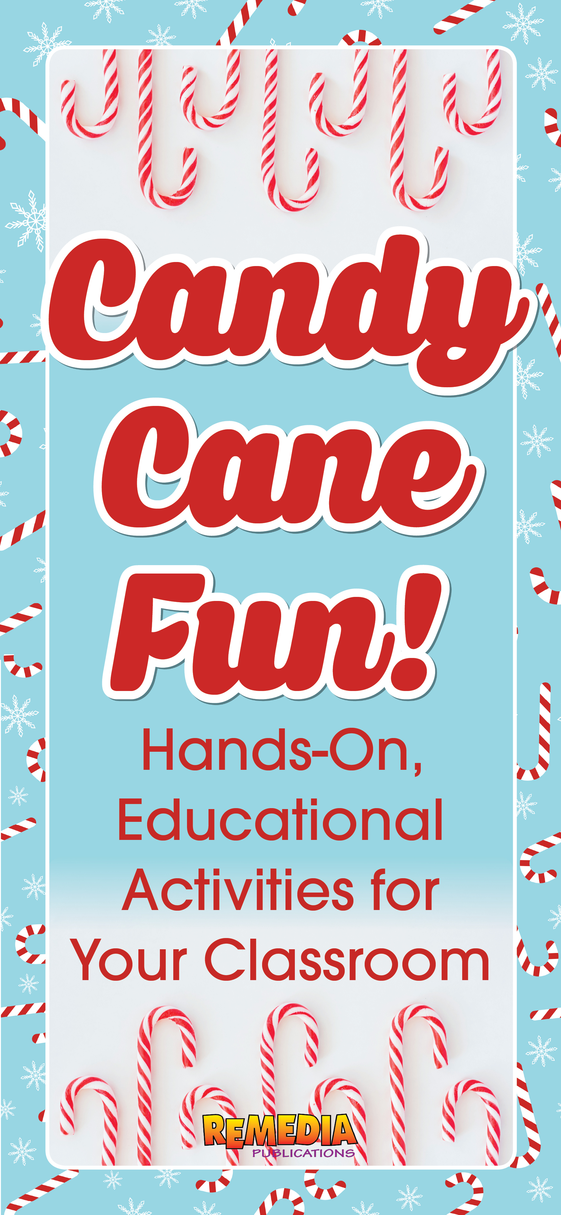 Educational & Tasty Candy Cane Activities | Remedia Publications